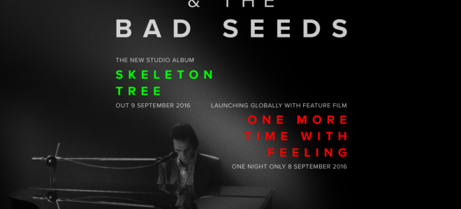 nick cave skeleton tree and one more time with feeling