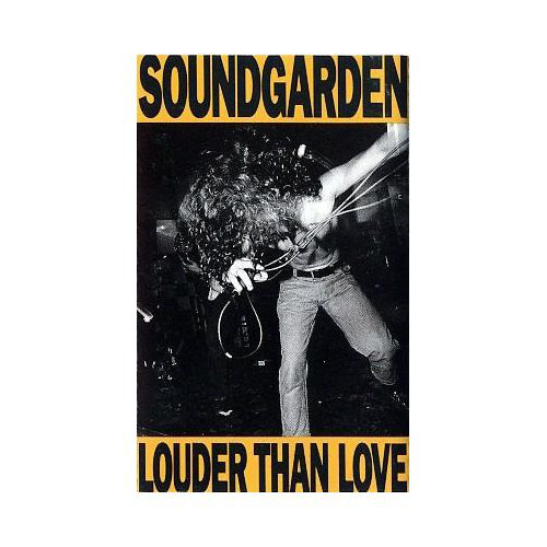 """Louder Than Love"" Soundgarden Cassette"